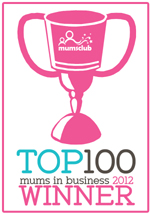 Mums in Business 2012 - Top 100 Winner