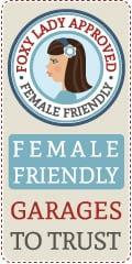 Female Friendly garages to trust